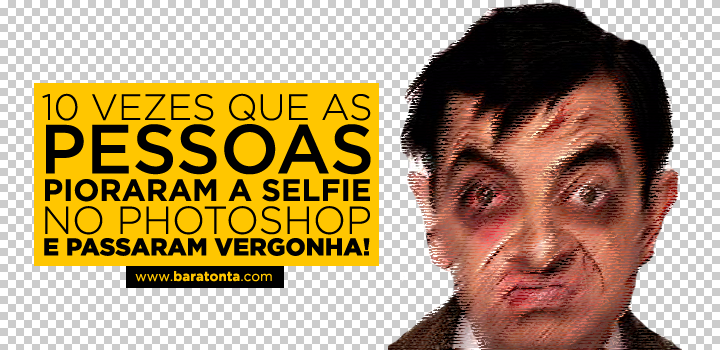 10 vezes que as pessoas pioraram a selfie no photoshop e passaram vergonha